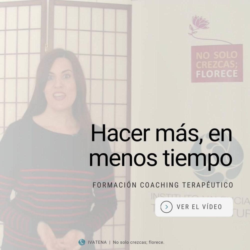 coaching terapeutico. hacer mas en menos tiempo